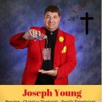 Christian Illusionist | Comedian Joseph Young